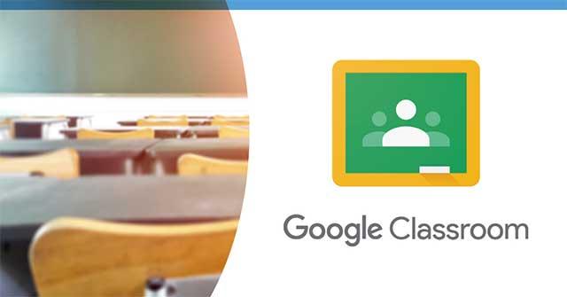 Các tính năng chính của Google Classroom
